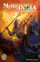 MYTHS OF INDIA: KARTHIKEYA Issue 1