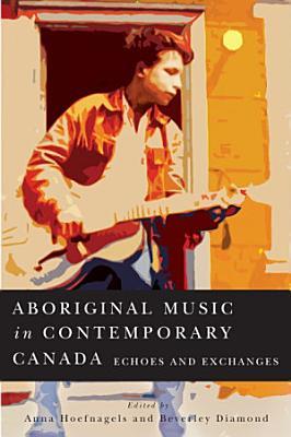 Aboriginal Music in Contemporary Canada