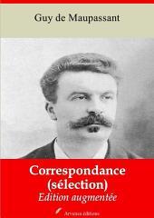 Correspondance (Sélection): Nouvelle édition augmentée