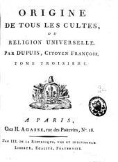Origine de tous les cultes ou religion universelle: Volume3