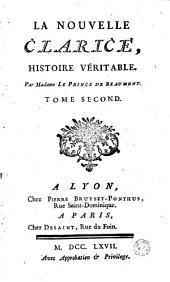La Nouvelle Clarice, histoire véritable par Madame Le Prince de Beaumont...