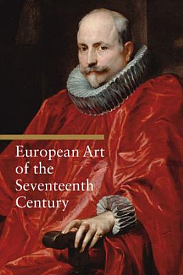 European Art of the Seventeenth Century PDF