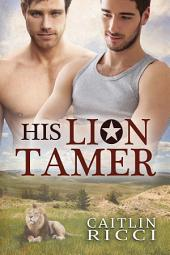 His Lion Tamer: Edition 2