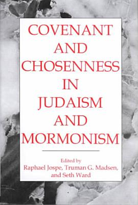 Covenant and Chosenness in Judaism and Mormonism PDF