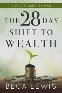 The 28 Day Shift To Wealth Book