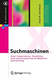 Suchmaschinen: User Experience, Usability und nutzerzentrierte Website-Gestaltung