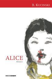 Alice: Não mais que de repente