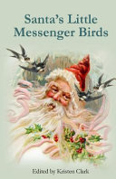 Santa s Little Messenger Birds PDF