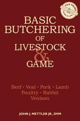Basic Butchering Of Livestock Game Book PDF