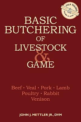 Basic Butchering of Livestock   Game