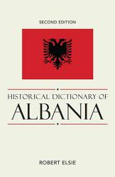 Historical Dictionary of Albania PDF