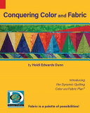 Conquering Color and Fabric