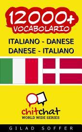 12000+ Italiano - Danese Danese - Italiano Vocabolario