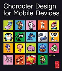 Character Design For Mobile Devices Book PDF