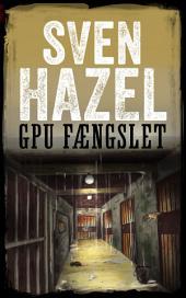 GPU-Fængslet: Dansk udgave