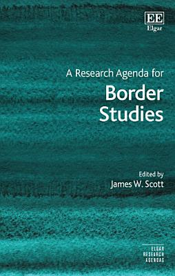 A Research Agenda for Border Studies