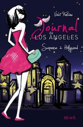 Suspense à Hollywood: Journal de Los Angeles