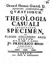 Georgii Heinrici Goetzii ... Quaestionum, e theologia casuali excerptarum, specimen