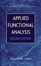 Applied Functional Analysis: Edition 2