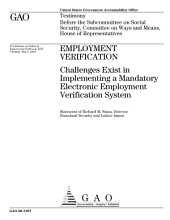 Employment Verification: Challenges Exist in Implementing a Mandatory Electronic Employment Verification System: Congressional Testimony