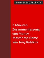 3 Minuten Zusammenfassung von Money Master the Game von Tony Robbins PDF