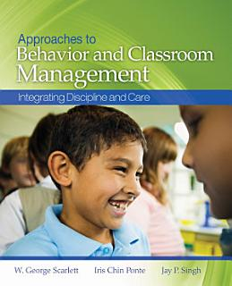 Approaches to Behavior and Classroom Management Book