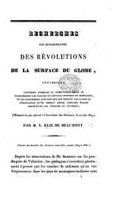 Begin. Recherches sur quelques-unes des révolutions de la surface du globe, etc. (Mémoire lu par extrait à l'Académie des Sciences, le 22 Juin, 1829.).