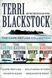 The Cape Refuge Collection: Cape Refuge, Southern Storm, River's Edge, Breaker's Reef
