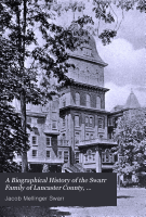 A Biographical History of the Swarr Family of Lancaster County  Pennsylvania PDF