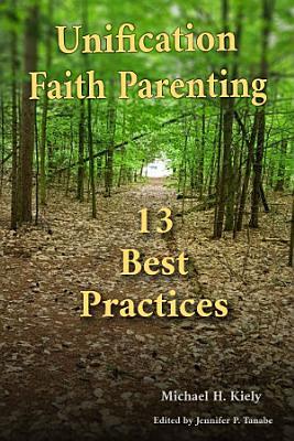 Unification Faith Parenting  13 Best Practices PDF