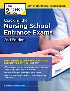 Cracking the Nursing School Entrance Exams  2nd Edition Book