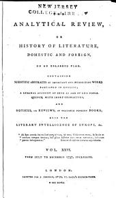 The Analytical Review, Or History of Literature, Domestic and Foreign, on an Enlarged Plan: Volume 26