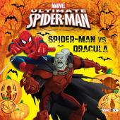 Ultimate Spider-Man: Spider-Man vs. Dracula