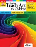 How To Teach Art To Children Book PDF