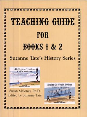 A Teaching Guide for Suzanne Tate s Hitsory Series PDF