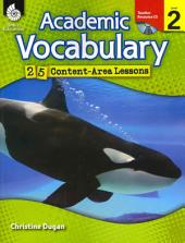 Academic Vocabulary 25 Content-area Lessons: Level 2