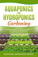 Aquaponics and Hydroponics Gardening