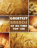 Greatest Breads of All Time: Top 100