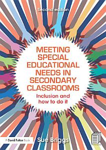 Meeting Special Educational Needs in Secondary Classrooms PDF