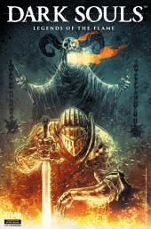 Dark Souls #2.2: Legends of the Flame