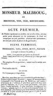 Monsieur Malbroug, ou Mironton, ton, ton, mirontaine: complainte en action, folie en deux actes, à spectacle, mêlée de couplets, et terminée par un ballet