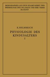 Physiologie des Kindesalters: Erster Teil: Vegetative Funktionen