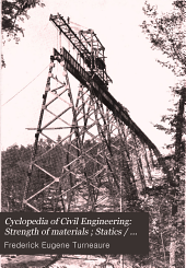Cyclopedia of Civil Engineering: Statics; materials; roof trusses; cost analysis