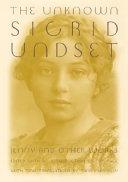 The Unknown Sigrid Undset