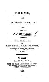 Poems on different subjects. [With a preface by Margaret Howard.]