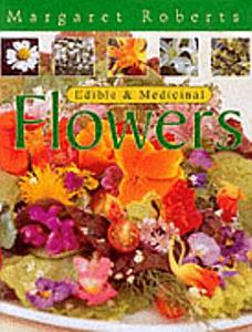 Edible   Medicinal Flowers Book