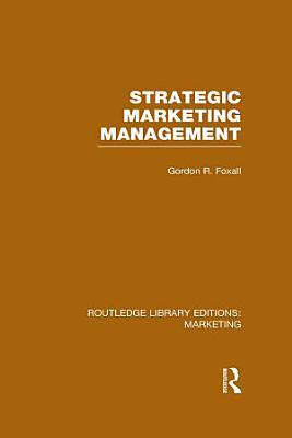 Strategic Marketing Management  RLE Marketing