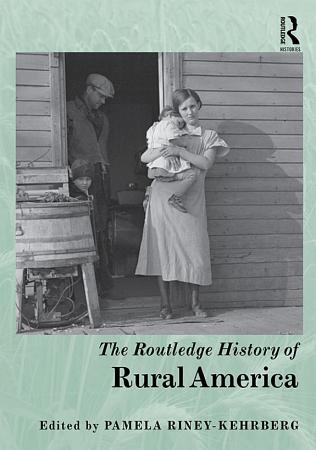 The Routledge History of Rural America PDF