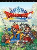 Dragon QuestTM Die Reise des verwunschenen K  nigs   Das offizielle Buch PDF