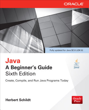 Java  A Beginner s Guide  Sixth Edition PDF
